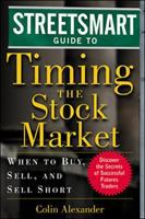 The Streetsmart Guide to Timing the Stock Market