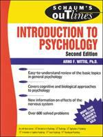 Schaum's Outline of Theory and Problems of Introduction to Psychology