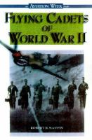 Flying Cadets Of World War II