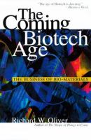 The Coming Biotech Age