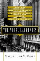 Nobel Laureates: How the World's Greatest Economic Minds Shaped Modern Thought