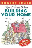 Tips and Traps When Building your Home