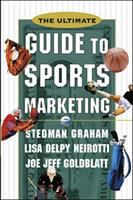 The Ultimate Guide to Sports Marketing