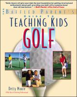 The Baffled Parent's Guide to Teaching Kids Golf
