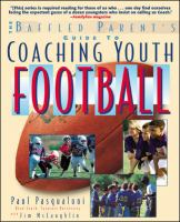 The Baffled Parent's Guide to Coaching Youth Football