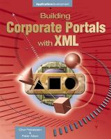 Building Corporate Portals Using XML