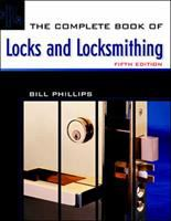The Complete Book of Locks and Locksmithing