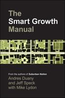 The Smart Growth Manual