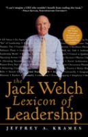 The Jack Welch Lexicon of Leadership