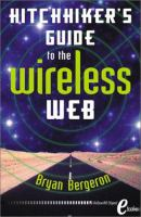 The Hitchhiker's Guide to the Wireless Web