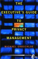 Executive's Guide to Privacy Management