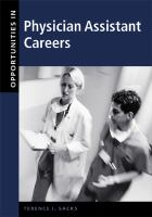 Opportunities in Physician Assistant Careers