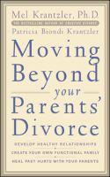 Moving Beyond your Parents' Divorce