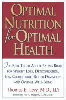 Optimal Nutrition for Optimal Health