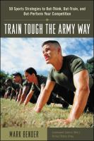 Train Tough the Army Way