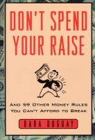 Don't Spend your Raise
