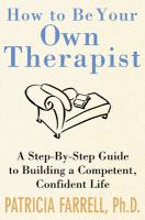 How to Be your Own Therapist