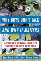 Why Boys Don't Talk and Why It Matters