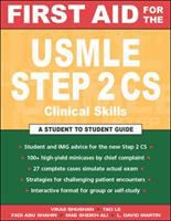 First Aid for the USMLE Step 2 CS (clinical Skills)