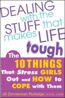 Dealing With The Stuff That Makes Life Tough