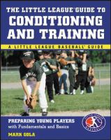 The Little League Guide to Conditioning and Training