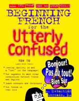 Begin French For The Utterly Confused