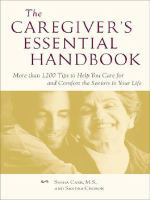 The Caregiver's Essential Handbook