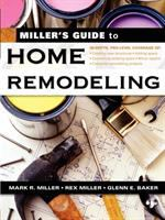 Miller's Guide to Remodeling the House