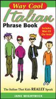 Way Cool Italian Phrase Book