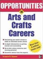 Opportunities in Arts and Crafts Careers