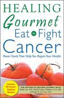 Eat to Fight Cancer