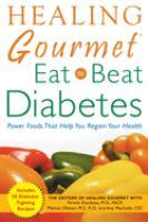 Healing Gourmet, Eat to Beat Diabetes