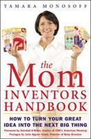 The Mom Inventors Handbook