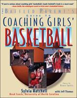 The Baffled Parent's Guide to Coaching Girls' Basketball