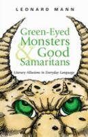 Green-eyed Monsters & Good Samaritans