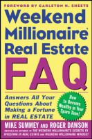 Weekend Millionaire Real Estate FAQ