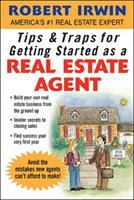 Tips and Traps for Getting Started as A Real Estate Agent