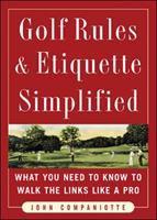 Golf Rules & Etiquette Simplified