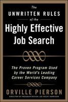 The Unwritten Rules of the Highly Effective Job Search