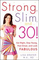 Strong, Slim, and 30!