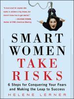 Smart Women Take Risks