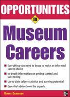 Opportunities in Museum Careers
