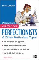 Careers for Perfectionists and Other Meticulous Types