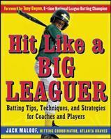 Hit Like A Big Leaguer