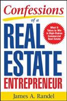 Confessions of A Real Estate Entrepreneur