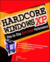 Hardcore Windows XP: The Step-by-step Guide to Ultimate Performance