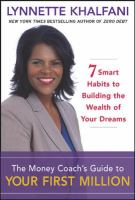 The Money Coach's Guide to your First Million