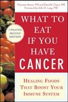 What to Eat If You Have Cancer