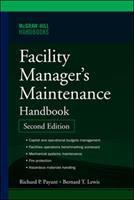 The Facility Manager's Maintenance Handbook