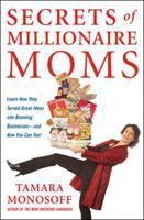 Secrets of Millionaire Moms